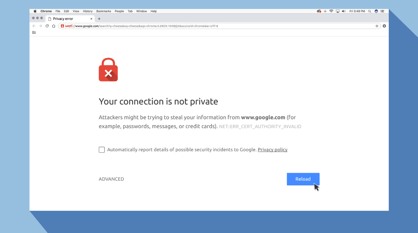 window that shows your connection is not private