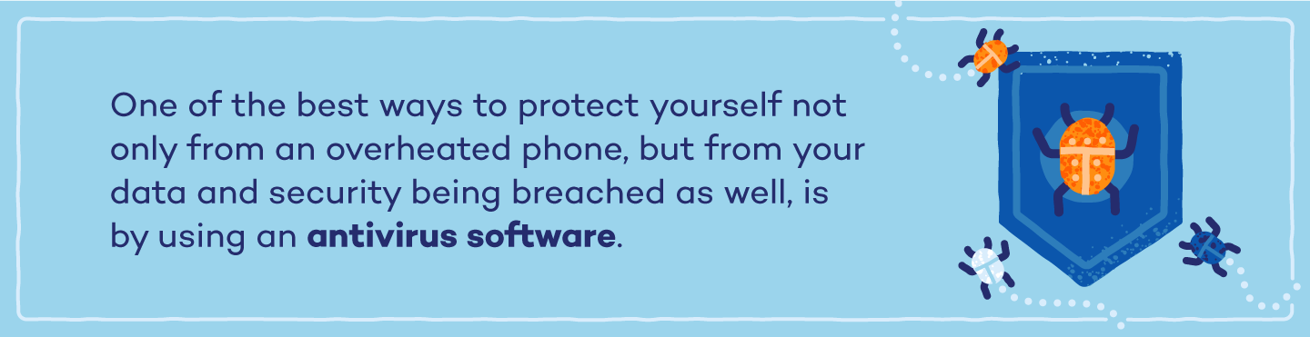 use-antivirus-software-to-protect-from-overheated-phone-and-security-breach
